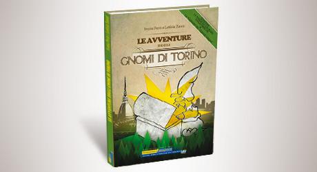 Le Avventure degli Gnomi di Torino